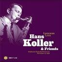 Hans Koller / Legends Live: Stadtische Festhalle Pirmasens November. 13, 1959 【LP】