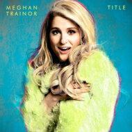 Meghan Trainor / Title 輸入盤 【CD】
