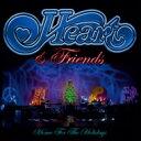 【送料無料】 Heart ハート / Heart & Friends: Home For The Holidays 【CD】