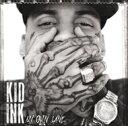 Artist Name: K - Kid Ink / My Own Lane 【CD】