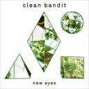 【送料無料】 Clean Bandit / New Eyes 輸入盤 【CD】