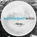 艺人名: W - Wilco ウィルコ / Summer Teeth 【CD】