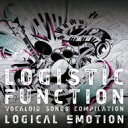 logical emotion (marasy/drm/tabclear) / LOGISTIC FANCTION 〜VOCALOID SONGS COMPILATION〜 【初回限定盤】 【CD】
