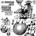 Francois Tusques / Barney Wilen / Le Nouveau Jazz 【LP】