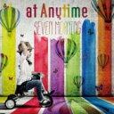 艺人名: A行 - at Anytime / SEVEN MORNING 【CD】