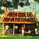 Artist Name: A - Area Code 615 / Trip In The Country 輸入盤 【CD】