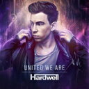 Hardwell / United We Are 【CD】