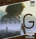 艺人名: K - 【送料無料】 Kenny G ケニージー / Kenny G: Best Of The Best 輸入盤 【CD】