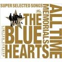 【送料無料】 THE BLUE HEARTS ブルーハーツ / THE BLUE HEARTS 30...