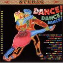Chanels シャネルズ / ダンス!ダンス!ダンス! 【CD】
