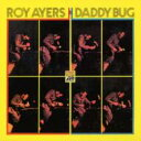 Artist Name: R - Roy Ayres ロイエアーズ / Daddy Bug 輸入盤 【CD】