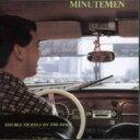 艺人名: M - 【送料無料】 Minutemen ミニッツメン / Double Nickels On The Dime 輸入盤 【CD】