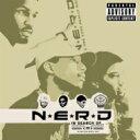 Artist Name: N - N*E*R*D (NERD) エヌイーアールディー / In Search Of 【SHM-CD】