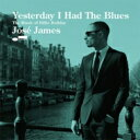 艺人名: J - 【送料無料】 Jose James ホセジェームス / Yesterday I Had The Blues 【SHM-CD】