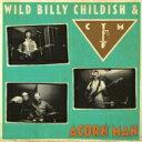 Wild Billy Childish / Ctmf / Acorn Man 輸入盤 【CD】