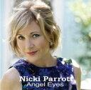 艺人名: N - 【送料無料】 Nicki Parrott ニッキパロット / Angel Eyes 【SACD】