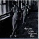Artist Name: E - 【送料無料】 Eddie Higgins エディヒギンス / Again 【SACD】