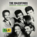 Valentinos (Dance) / Lookin' For A Love - The Complete Sar Recordings 輸入盤 【CD】