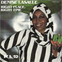 Artist Name: D - Denise Lasalle / Right Place, Right Time 【CD】