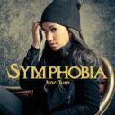 Symphobia / Noc-turn 【CD】