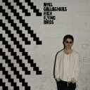 【送料無料】 Noel Gallagher's High Flying Birds / Chasing Yesterday (2CD) 【CD】