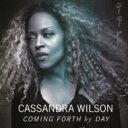 藝人名: C - Cassandra Wilson カサンドラウィルソン / Coming Forth By Day 【CD】