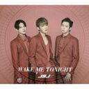 JYJ (JUNSU/YUCHUN/JEJUNG) / WAKE ME TONIGHT 【CD Maxi】
