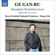 ゲ・ガンリュ(1954-) / 上海の回想、バタフライ序曲 イェ・ツン&スコティッシュ・ナショナル管、マヤ・イワブチ 輸入盤 【CD】