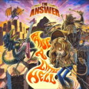 Artist Name: T - 【送料無料】 THE ANSWER / Raise A Little Hell 輸入盤 【CD】