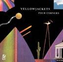Artist Name: Y - Yellowjackets イエロージャケッツ / Four Corners 【CD】