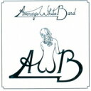 Artist Name: A - Average White Band アベレージホワイトバンド / Average White Band 【CD】