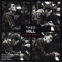 艺人名: T - Theo Hill / Live At Smalls 輸入盤 【CD】