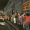 Weather Report ウェザーリポート / 8: 30 (180gr) 【LP】
