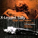 艺人名: X - 【送料無料】 X Legged Sally / Eggs & Ashes 【SHM-CD】