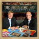 Artist Name: G - Gibson Brothers (Bluegrass) / Brotherhood 輸入盤 【CD】