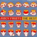 【送料無料】ジューシィ フルーツ Juicy Fruits / ニュー ベスト 【CD】