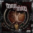 艺人名: T - 【送料無料】 Tony Mills / Over My Dead Body 輸入盤 【CD】