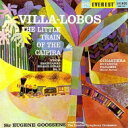 Composer: A Line - 【送料無料】 Villa-lobos ビラロボス / ヴィラ=ロボス:カイピラの小さな汽車、ヒナステラ:エスタンシア、パナンビ グーセンス&ロンドン響 輸入盤 【SACD】