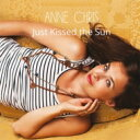 藝人名: A - 【送料無料】 Anne Chris / Just Kissed The Sun 輸入盤 【CD】