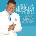 Charles Jenkins & Fellowship Chicago / Any Given Sunday 輸入盤 【CD】