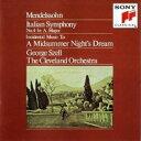 交响曲 - Mendelssohn メンデルスゾーン / 交響曲第4番『イタリア』、フィンガルの洞窟、『夏の夜の夢』より セル&クリーヴランド管 【CD】