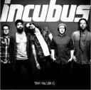 Artist Name: I - Incubus インキュバス / Trust Fall (Side A) 【CD】