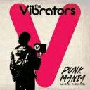 Artist Name: V - Vibrators / Punk Mania-back To The Roots 輸入盤 【CD】
