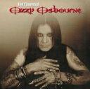 Artist Name: O - 【送料無料】 Ozzy Osbourne オジーオズボーン / Essential 輸入盤 【CD】