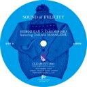 """カジヒデキ / やけのはら / 高木正勝 / SOUND of FELICITY 【7""""""""Single】"""