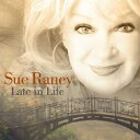 Artist Name: S - Sue Raney スーレイニー / Late In Life 輸入盤 【CD】