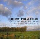 Georges Paczynski ジョルジュパッチンスキー / Le But, C'est Le Chemin 輸入盤 【CD】