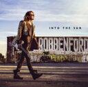 藝人名: R - 【送料無料】 Robben Ford ロベンフォード / Into The Sun 【CD】
