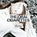 THE ORAL CIGARETTES / エイミー 【初回限定盤】 【CD Maxi】