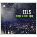 Artist Name: E - 【送料無料】 Eels イールズ / Royal Albert Hall 輸入盤 【CD】